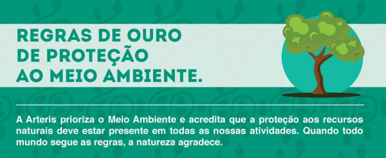 CONHEÇA AS REGRAS DE OUTRO DA ARTERIS PARA PROTEÇÃO DO MEIO AMBIENTE